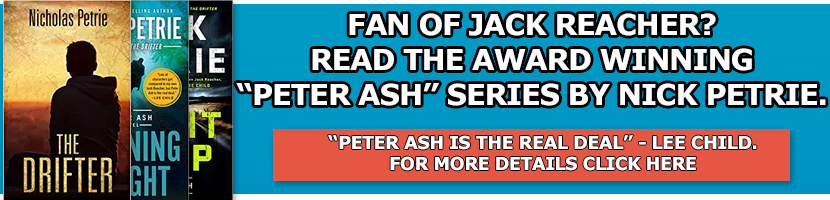 Peter Ash - Fan of Jack Reacher?  Read this